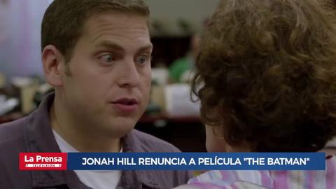 Jonah Hill renuncia a película