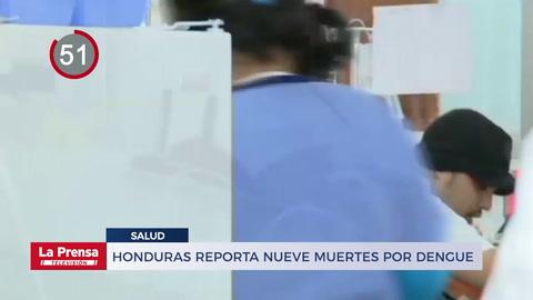 Honduras reporta nueve muertes por dengue y 9,595 casos confirmados en 2020 y otras noticias