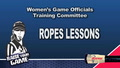 Women's Officials - Ropes Video