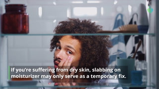 10 Surprising Causes Of Dry Skin