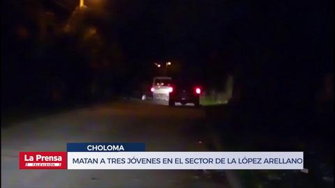 Matan a tres jóvenes en el sector de la López Arellano, Choloma