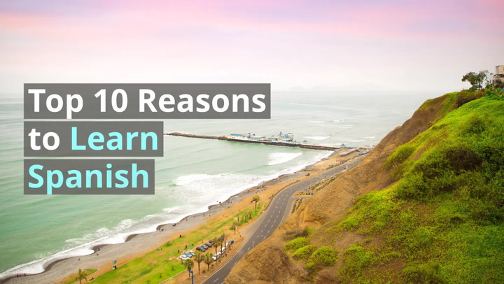 10 Reasons to Learn Spanish