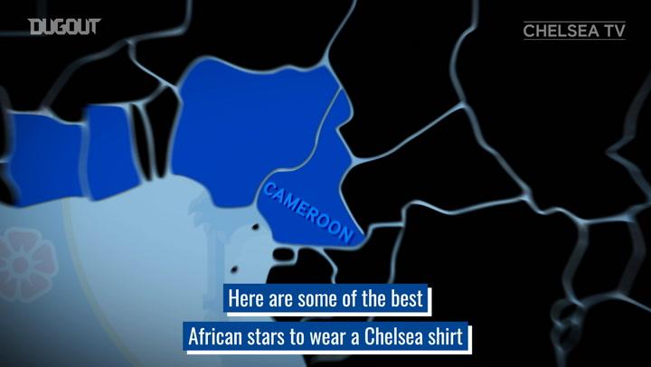 Chelsea's Top African stars