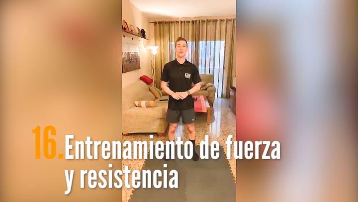 ENTRENA EN CASA (16): Entrenamiento de fuerza y resistencia