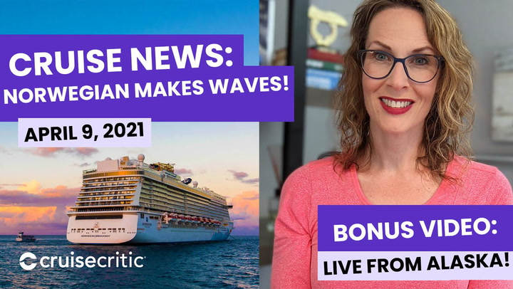 NEWS: Norwegian Makes HUGE Waves with Restart Plans (Bonus! Live From an Alaska Cruise)