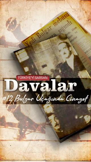 Türkiye'yi Sarsan Davalar - Bulgar Uçağında Cinayet