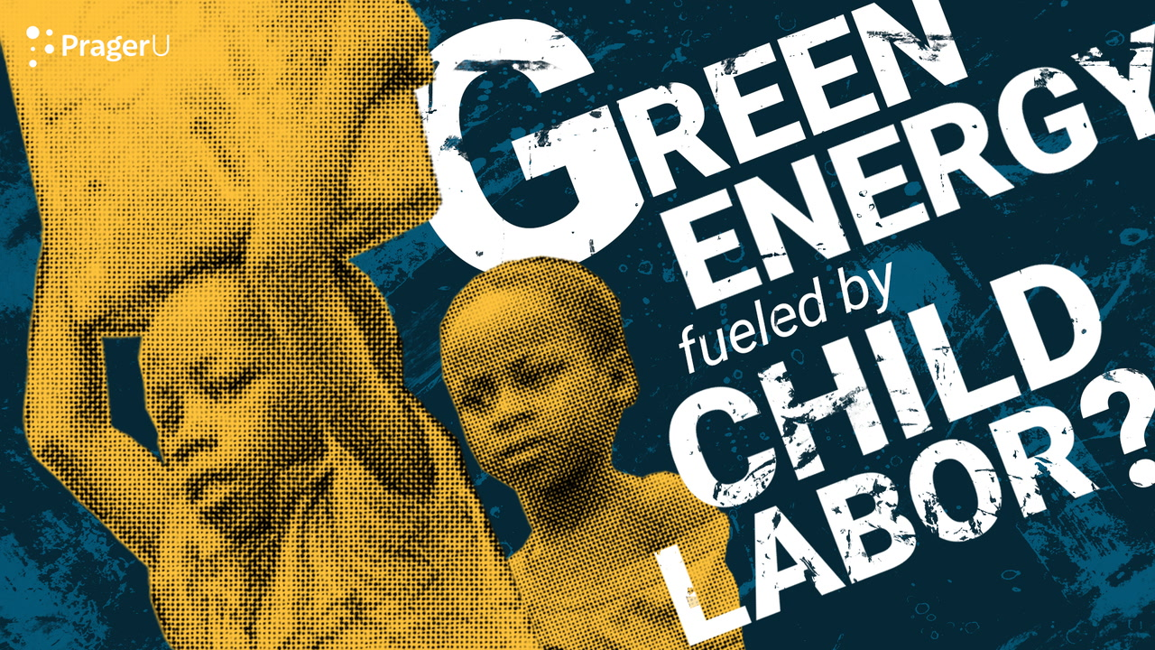 Green Energy Fueled by Child Labor?