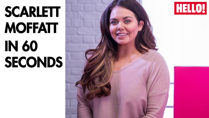 Scarlett Moffatt in 60 seconds