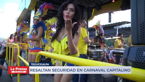 Resaltan seguridad en el carnaval de Tegucigalpa