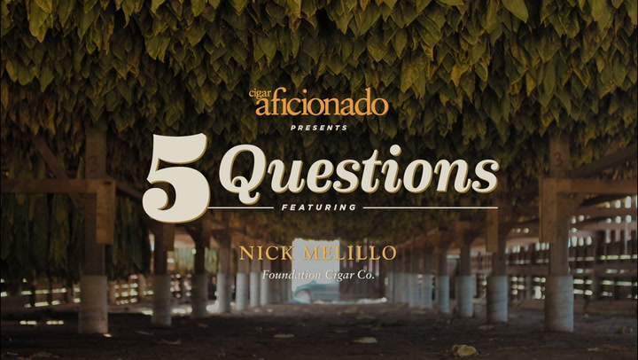 Five Questions: Nick Melillo, Foundation Cigar Co.