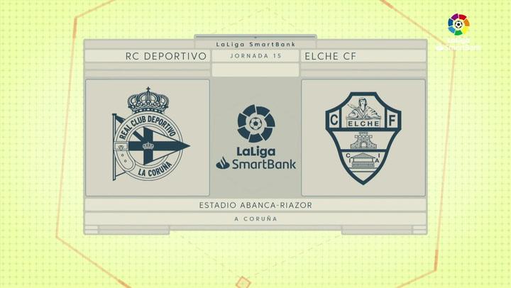 LaSmartBank (J15): Resumen y goles del Deportivo 1-3 Elche