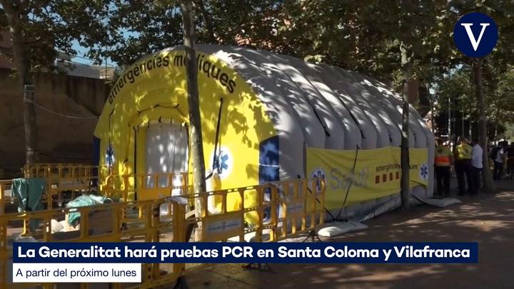 La Generalitat también hará test masivos en Santa Coloma y Vilafranca
