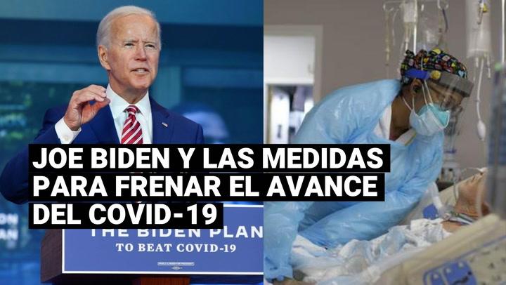 Joe Biden estableció medidas para frenar el avance del coronavirus