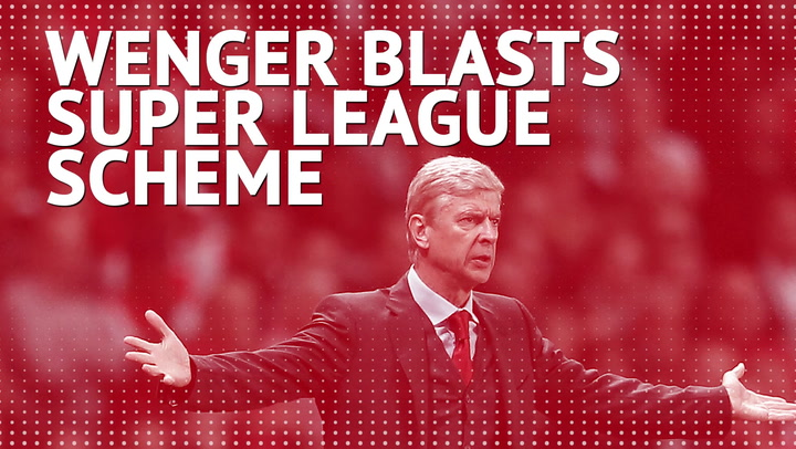 Wenger blasts Premier League big six for Super League scheme
