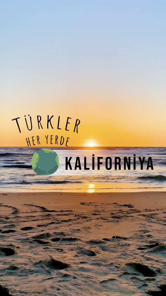 Türkler Her Yerde - Kaliforniya'da Gün Batımı