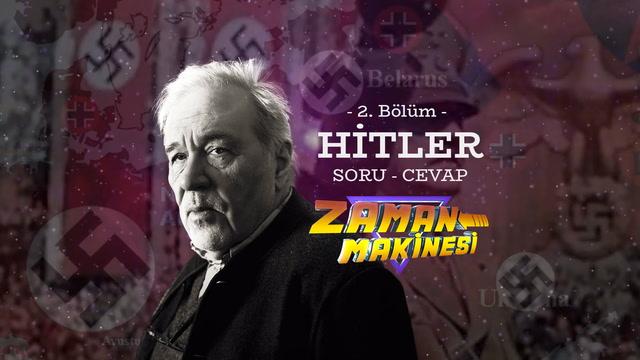 İlber Ortaylı Hitler'le ilgili soruları cevaplıyor