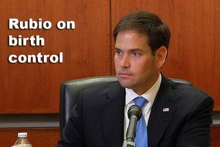 Rubio on birth control