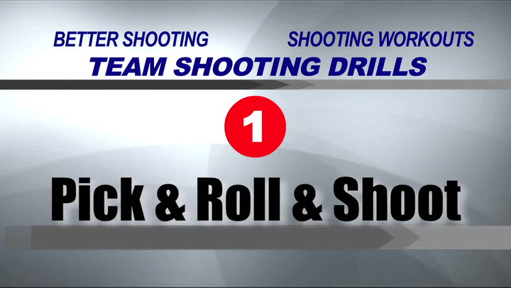 Pick and Roll and Shoot Drill