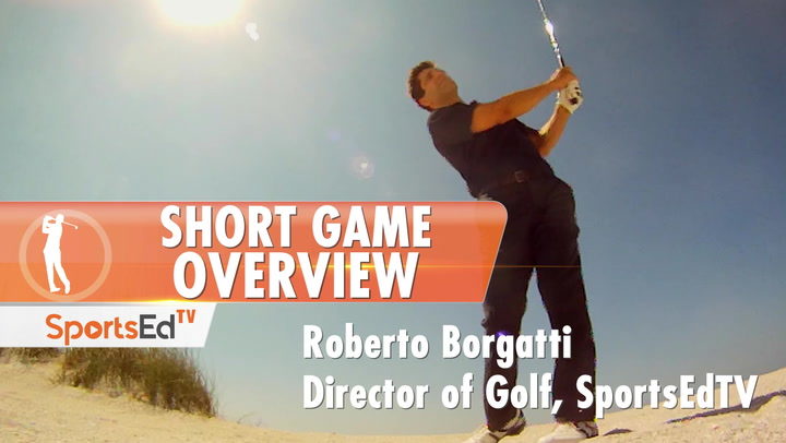 Short Game Overview