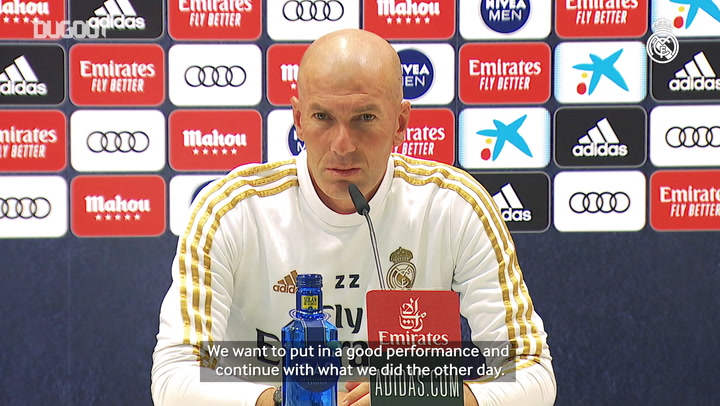 Zidane: 'We know that if we go out and start strongly, we can do well'
