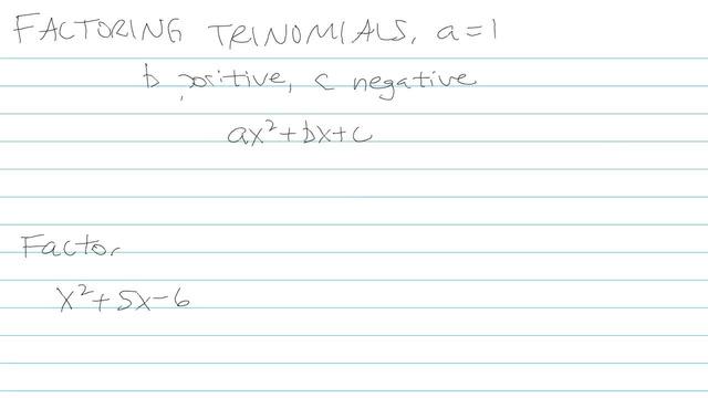 Factoring Trinomials, a = 1 - Problem 10