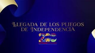 Bicentenario: Llegada de los pliegos de la Independencia