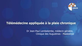 Télémédecine appliquée à la plaie chronique