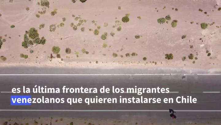 La dura travesía de los migrantes venezolanos en el desierto de Atacama