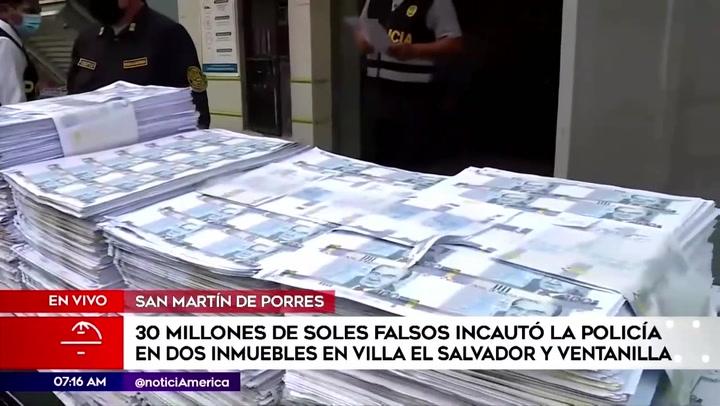 Policía incauta 30 millones de soles falsos en viviendas de Ventanilla y Villa El Salvador