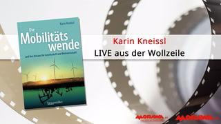 """Thumbnail von Karin Kneissl LIVE - """"Die Mobilitätswende - und ihre Brisanz für Gesellschaft und Weltwirtschaft"""""""