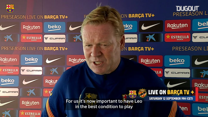 Ronald Koeman looks ahead to his first game in charge of FC Barcelona