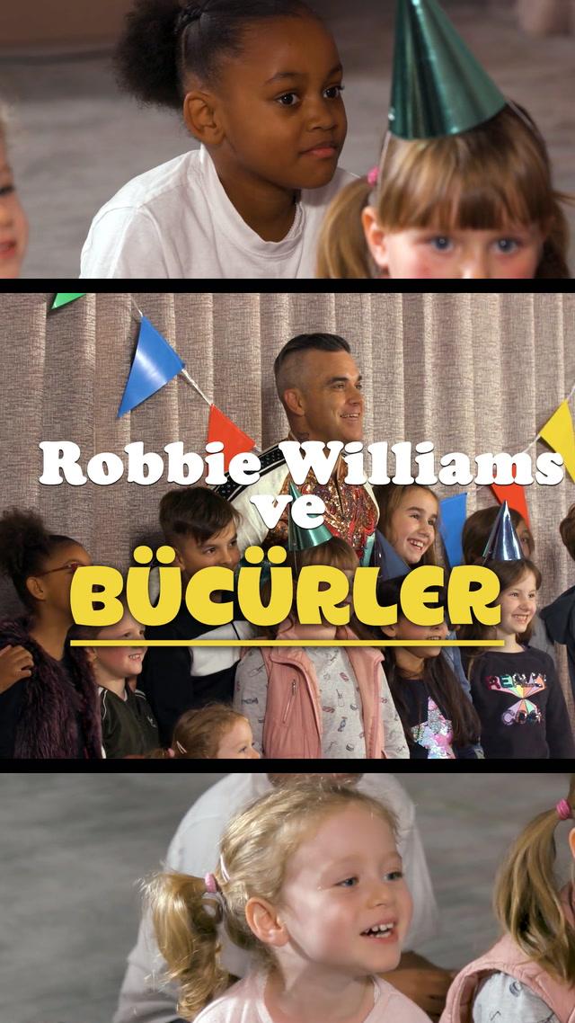 Robbie Williams ve Bücürler