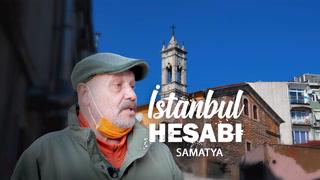 Ahmet Mümtaz Taylan ile İstanbul Hesabı - Samatya