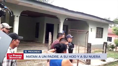 Matan a un padre, a su hijo y a su nuera en El Progreso, Yoro