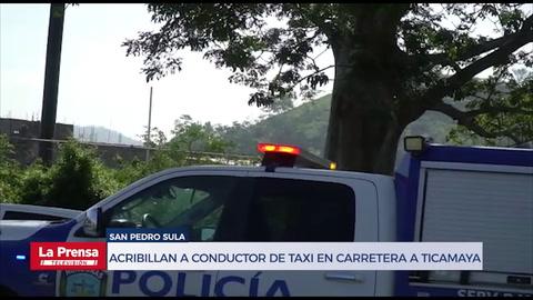 Acribillan a conductor de taxi en carretera a Ticamaya en San Pedro Sula