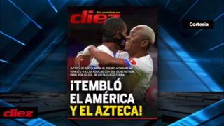 Temblaron el América y el Azteca: La portada de DIEZ que trasciende y duele en México