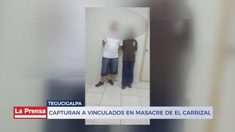 Capturan a vinculados en masacre de El Carrizal