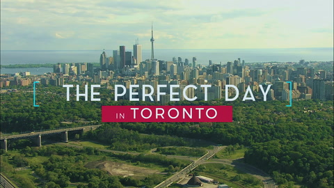 Find YOUR Perfect Day in Toronto!