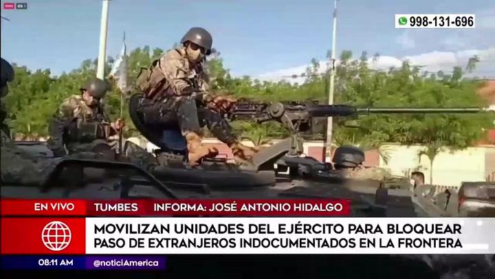 Tumbes: Ejército despliega tanques hacia frontera con Ecuador para bloquear el paso de ilegales