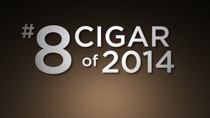 No. 8 Cigar of 2014
