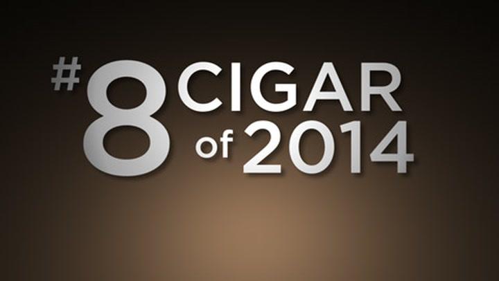 No. 8 Cigar of 2014