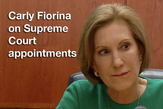 Carly Fiorina on Supreme Court appointments