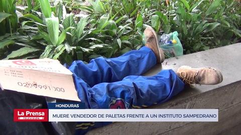 Muere vendedor de paletas frente a un instituto sampedrano
