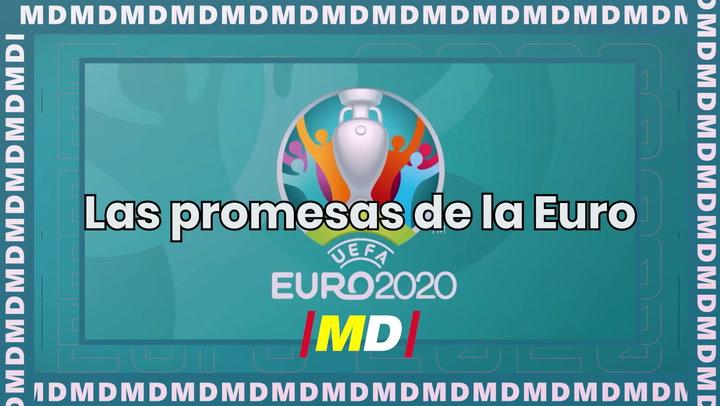 Las promesas que darán que hablar en la Eurocopa