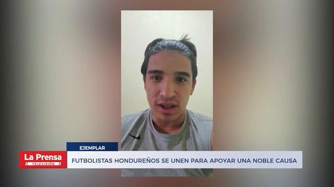 Futbolistas hondureños se unen para apoyar una noble causa