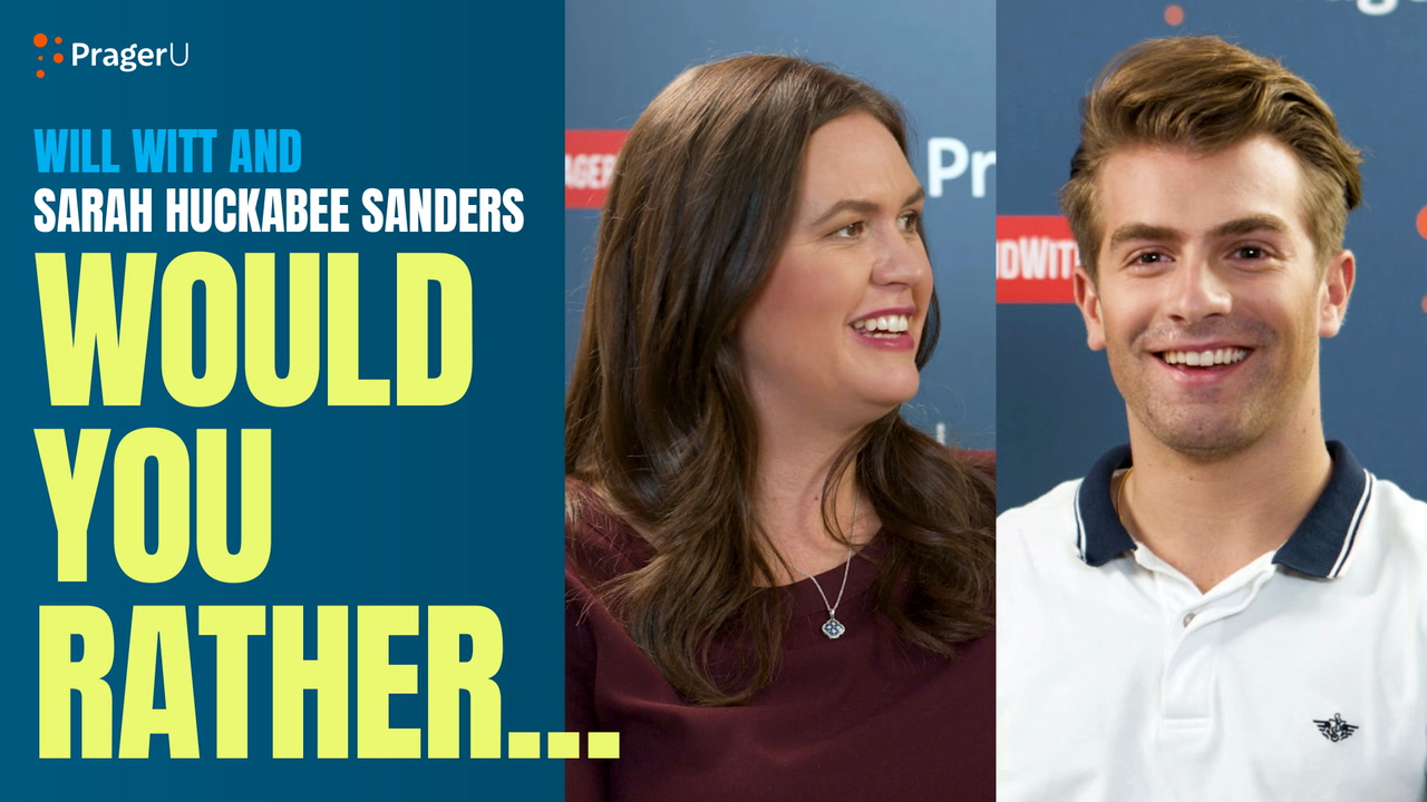 Will Witt and Sarah Huckabee Sanders: Would You Rather