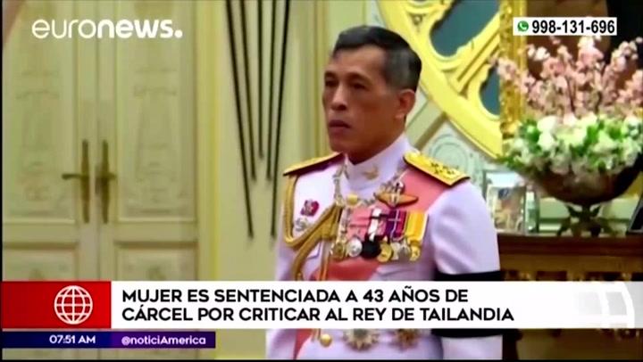Tailandia: mujer recibe sentencia de 43 años de cárcel por criticar a la familia real