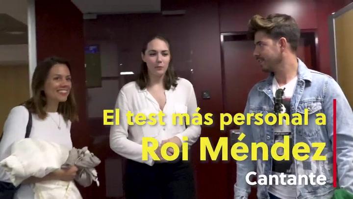 El test más personal a Roi Méndez