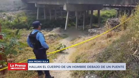 Hallan el cuerpo de un hombre debajo de un puente