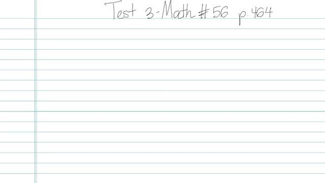 Test 3 - Math - Question 56